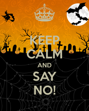 keep_calm_and_say_no_1530_by_missveronici-d6rq7oy