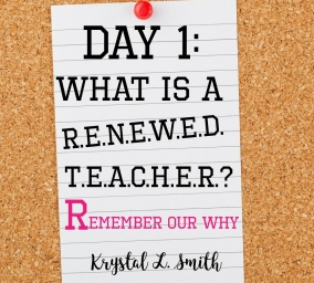 Day 1- Remember Your Why